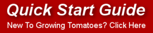 Tomato Growng Quick Start Guide